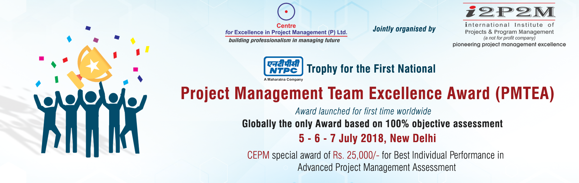 NTPC Trophy for the First National Project Management Team Excellence Award (PMTEA)