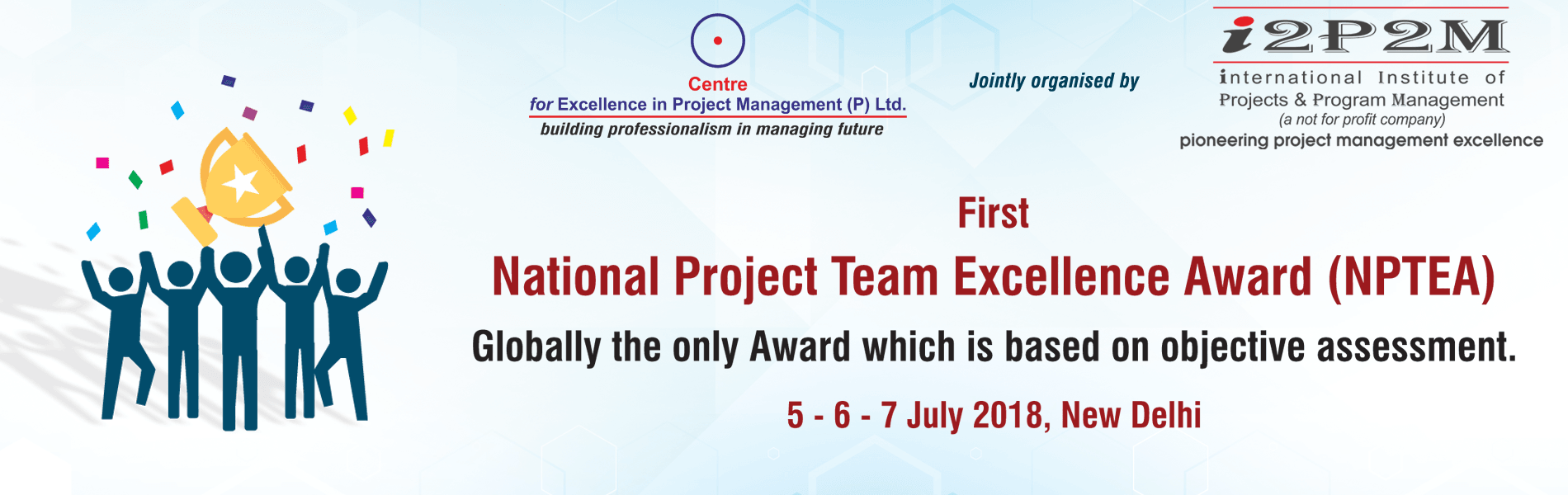 First National Project Team Excellence Award (NPTEA)