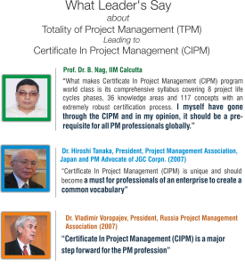 What Leader's Say about Totality of Project Management (TPM) Leading to Certificate In Project Management (CIPM)